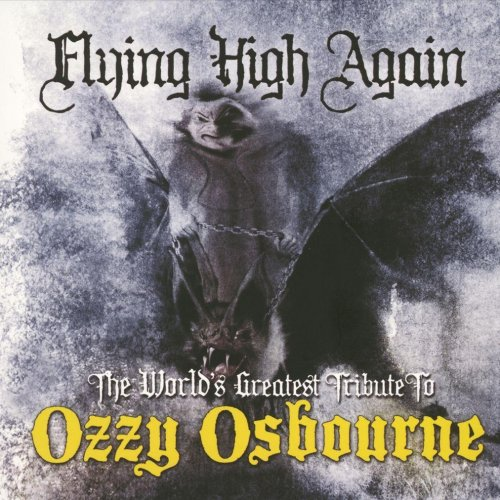 Flying high again the world greatest tribute to ozzy osbourne