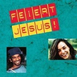 Feiert Jesus - lyrics